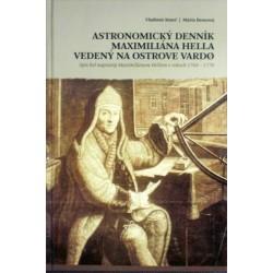 Kmeň Vladimír, Beneová Mária - Astronomický denník Maxmiliána Hella vedený na ...