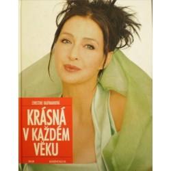 Kaufmannová Christine - Krásná v každém věku