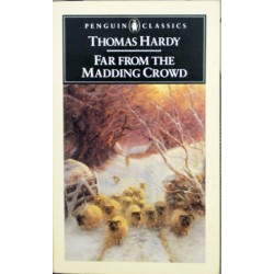 Hardy Thomas - Far from the Madding Crowd