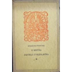 Winter Zikmund - U mistra Daniele z Veleslavína
