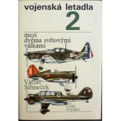 Němeček Václav - Vojenská letadla 2.- Mezi dvěma světovými válkami