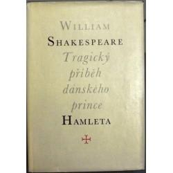 Shakespeare William - Tragický příběh dánského prince Hamleta