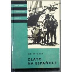 Hronek Jiří - Zlato na Espaňole KOD 48