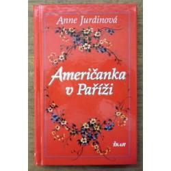 Jurdinová Anne - Američanka v Paříži
