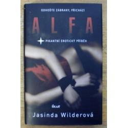 Wilderová Jasinda - Odhoďte zábrany přichází ALFA
