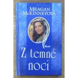 McKinneyová Meagan - Z temné noci