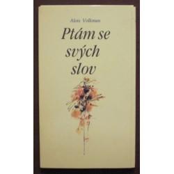 Volkman Alois - Ptám se svých slov