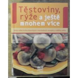 - Těstoviny, rýže a ještě mnohem více