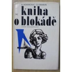 Adamovič Aleš, Granin Daniil - Kniha o blokádě