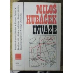 Hubáček Miloš - Invaze