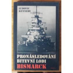 Kennedy Ludovic - Pronásledování bitevní lodi Bismarck
