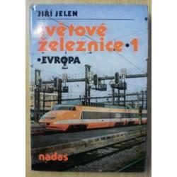 Jelen Jiří - Světové železnice 1 - Evropa