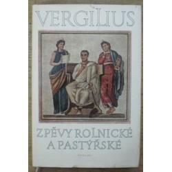 Vergilius - Zpěvy rolnické a pastýřské