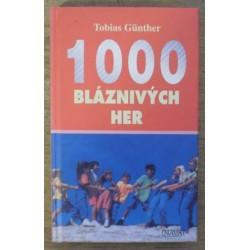 Günther Tobias - 1000 bláznivých her