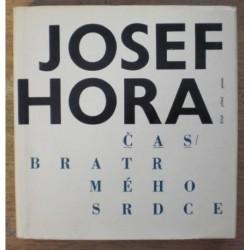 Hora Josef - Čas, Bratr mého srdce