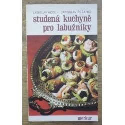 Nodl Ladislav, Řešátko Jaroslav - Studená kuchyně pro labužníky