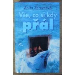 Shreveová Anita - Vše, co si kdy přál