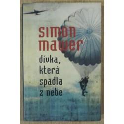 Mawer Simon - Dívka, která spadla z nebe