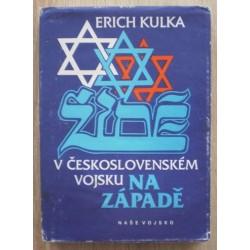 Kulka Erich - Židé v Československém vojsku na západě