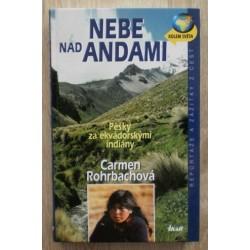 Rohrbachová Carmen - Nebe nad Andami (Pěšky za ekvádorskými indiány)