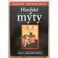 Dallapiccolová Anna L. - Hindské mýty