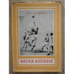 Semaško N. V. - Nácvik košíkové