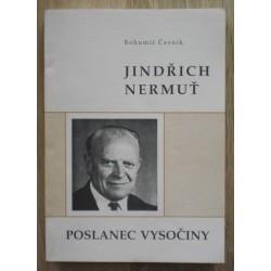 Černík Bohumil - Jindřich Nermuť - Poslanec Vysočiny