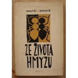 Bratří Čapkové - Ze života hmyzu