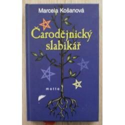 Košanová Marcela - Čarodějnický slabikář