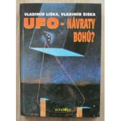 Liška Vladimír, Šiška Vladimír - UFO - návraty bohů?