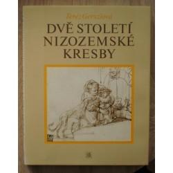 Gersziová Teréz - Dvě století nizozemské kresby