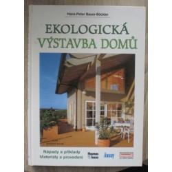 Bauer-Böckler Hans-Peter - Ekologická výstavba domů