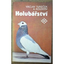 Václav Tureček a kolektiv - Holubářství