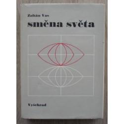 Vas Zoltán - Směna světa