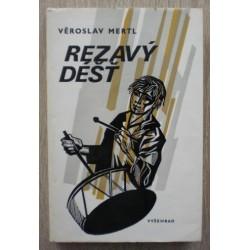 Mertl Věroslav - Rezavý déšť