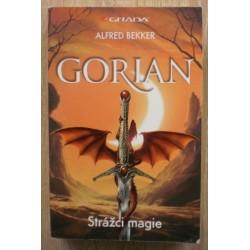 Bekker Alfred - Gorian - Strážci magie