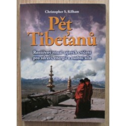 Kilham Christopher S. - Pět Tibeňanů