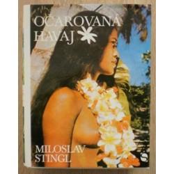Stingl Miloslav - Očarovaná Havaj