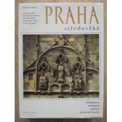 Poche Emanuel a kolektiv autorů - Praha středověká
