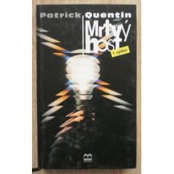 Quentin Patrick - Mrtvý host