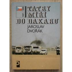Dvořák Jaroslav - Tatry míří do Dakaru