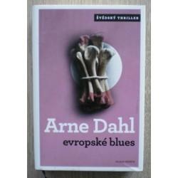 Dahl Arne - Evropské blues