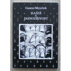 Meyrink Gustav - Hašiš a jasnozřivost