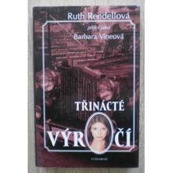 Rendellová Ruth (Nineová Barbara) - Třinácté výročí