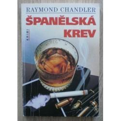 Chandler Raymond - Španělská krev