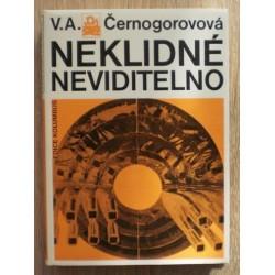 Černogorovová V. A. - Neklidné neviditelno