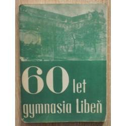 - 60 let gymnasia Libeň