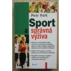 Fořt Petr - Sport a správná výživa