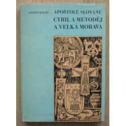 Bagin Anton - Apoštolé Slovanů Cyril a Metoděj a Velká Moravar