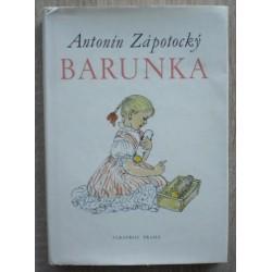 Zápotocký Antonín - Barunka